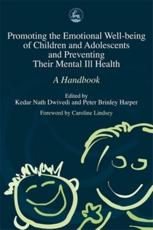 Promoting Emotional Well Being of Children and Adolescents and Preventing