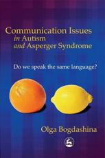 Communication Issues in Autism and Asperger Syndrome