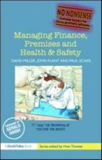 Managing Finance Premises and Health and Safety