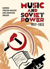 ISBN: 9781843837039 - Music and Soviet Power, 1917-1932
