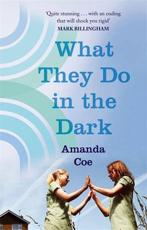 ISBN: 9781844087075 - What They Do in the Dark
