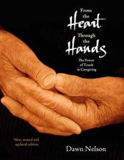 From the Heart Through the Hands