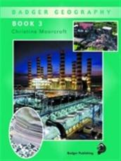 Badger Geography Pupil Book 3 for Year 5 (Bk. 3)