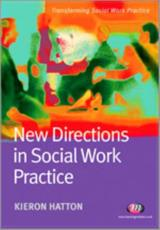 ISBN: 9781844450794 - New Directions in Social Work Practice