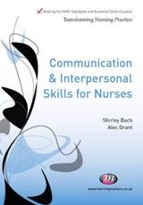 Communication and Interpersonal Skills for Nurses