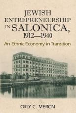 ISBN: 9781845192617 - Jewish Entrepreneurship in Salonica, 1912-1940