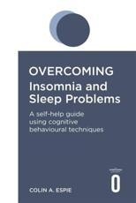 ISBN: 9781845290702 - Overcoming Insomnia and Sleep Problems