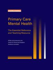 The Complete Guide to Primary Care Mental Health