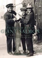 The Domesday Book of Giant Salmon