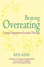 ISBN: 9781845298777 - The Compassionate Mind Approach to Beating Overeating