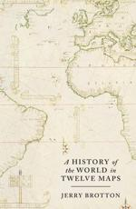 ISBN: 9781846140990 - A History of the World in Twelve Maps