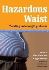 Hazardous Waist