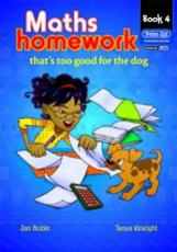 Maths Homework Thats Too Good for the Dog (Bk. 4)