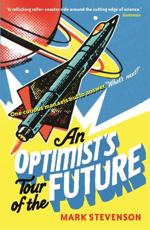 ISBN: 9781846683572 - An Optimist's Tour of the Future