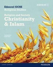 Edexcel GCSE Religious Studies Unit 8B: Religion and Society Christianity