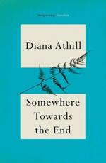 ISBN: 9781847080691 - Somewhere Towards the End