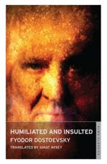 ISBN: 9781847492692 - Humiliated and Insulted