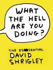 ISBN: 9781847678591 - What the Hell are You Doing?