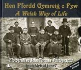 Hen Ffordd Gymreig O Fyw A Welsh Way of Life