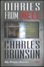 Diaries from Hell My Prison Diaries