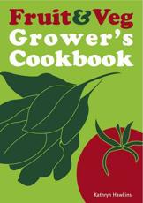 The Fruit and Veg Growers Cookbook