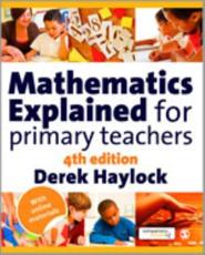 ISBN: 9781848601970 - Mathematics Explained for Primary Teachers