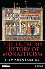 ISBN: 9781848853768 - The I.B.Tauris History of Monasticism