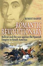 ISBN: 9781849013543 - Romantic Revolutionary