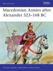ISBN: 9781849087148 - Macedonian Armies After Alexander 323-168 BC