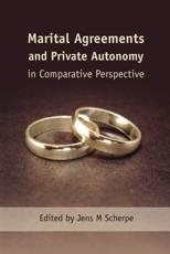 ISBN: 9781849460125 - Marital Agreements and Private Autonomy in Comparative Perspective