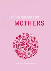 ISBN: 9781849532105 - Classic Poems for Mothers