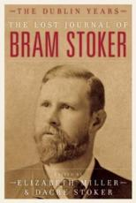 ISBN: 9781849541886 - The Lost Journal of Bram Stoker