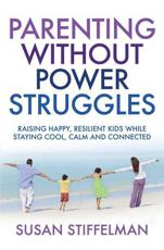 ISBN: 9781849839181 - Parenting Without Power Struggles