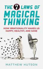 ISBN: 9781851689347 - The 7 Laws of Magical Thinking