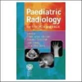 Paediatric Radiology for MRCPCH/FRCR
