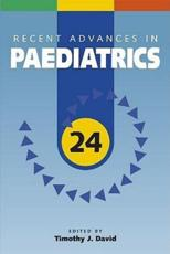 Recent Advances in Pediatrics, Volume 24