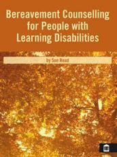 Bereavement Counselling for People with Learning Disabilities Book
