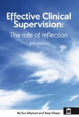 Effective Clinical Supervision: The Role of Reflection