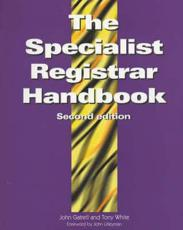 The Specialist Registrar Handbook