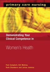 Demonstrating Your Clinical Competence in Women's Health