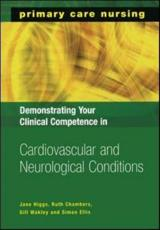 Demonstrating Your Clinical Competence in Cardiovascular and Neurological