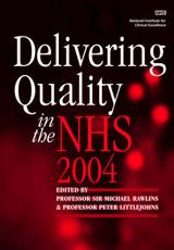 Delivering Quality in the NHS