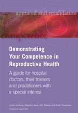 Demonstrating Your Competence in Reproductive Health