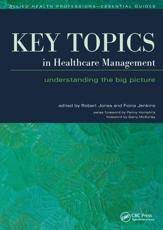 Key Topics in Healthcare Management