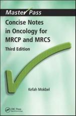 Concise Notes in Oncology for MRCP and MRCS
