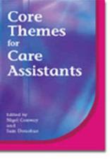 Core Themes for Care Assistants