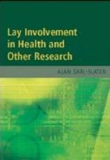 Lay Involvement in Health and Other Research