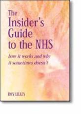 The Insider's Guide to the Nhs