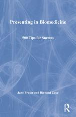 Presenting in Biomedicine