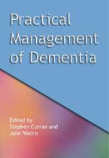 Practical Management of Dementia